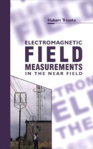 Electromagnetic field measurements in the near field