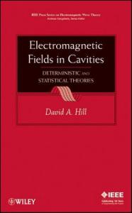 Electromagnetic Fields in Cavities: Deterministic and Statistical Theories (IEEE Press Series on Electromagnetic Wave Theory)