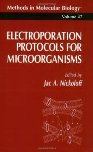 Electroporation Protocols for Microorganisms