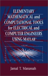 Elem. Math. and Comp. Tools for Engineers using MATLAB