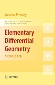 Elementary Differential Geometry (Springer Undergraduate Mathematics Series)