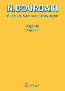 Elements de Mathematique. Algebre. Chapitre 10