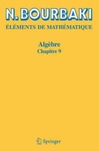 Elements de Mathematique. Algebre. Chapitre 9