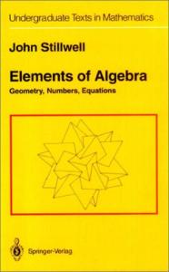 Elements of Algebra (Undergraduate Texts in Mathematics)