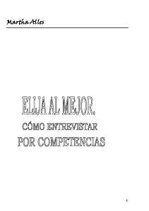 Elija Al Mejor: Como Entrevistar Por Competencias (Spanish Edition)