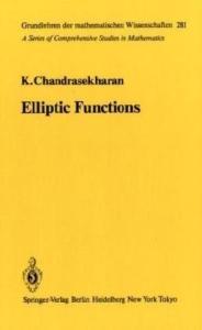 Elliptic Functions (Die Grundlehren der Mathematischen Wissenschaften, Band 281)