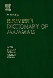 Elsevier's Dictionary of Mammals