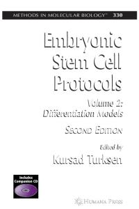 Embryonic Stem Cell Protocols: Volume II: Differentiation Models (Methods in Molecular Biology)
