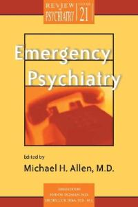 Emergency Psychiatry (Review of Psychiatry)