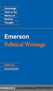 Emerson: Political Writings (Cambridge Texts in the History of Political Thought)