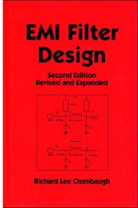 EMI Filter Design Second Edition Revised and Expanded