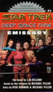 Emissary (Star Trek Deep Space Nine, No 1)