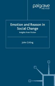 Emotion and Reason in Social Change: Insights from Fiction