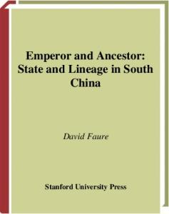 Emperor and Ancestor: State and Lineage in South China
