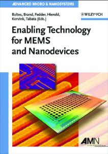Enabling Technologies for MEMS and Nanodevices (Advanced Micro and Nanosystems)