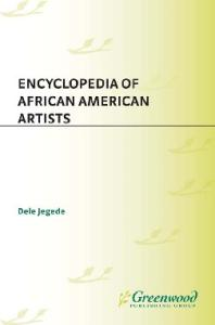 Encyclopedia of African American Artists (Artists of the American Mosaic)
