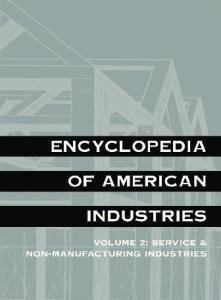 Encyclopedia of American Industries (2 Volume Set)