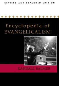 Encyclopedia of Evangelicalism: Revised and Expanded Edition