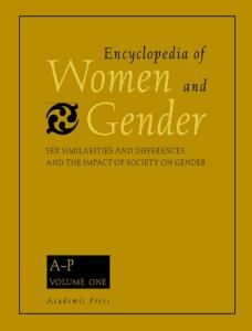 Encyclopedia of Women and Gender: Sex Similarities and Differences and the Impact of Society on Gender, Two-Volume Set