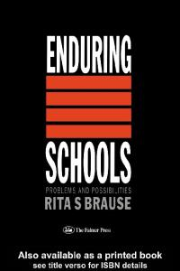 Enduring Schools: Problems And Possibilities