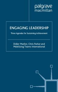 Engaging Leadership: Three Agendas for Sustaining Achievement