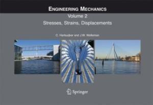 Engineering Mechanics: Stresses, Strains, Displacements