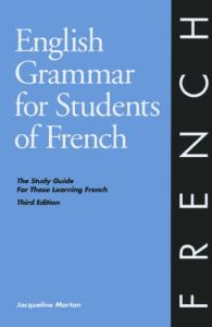 English Grammar for Students of French, Third Edition