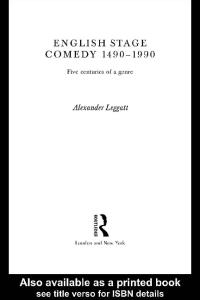 English Stage Comedy 1490-1990: Five Centuries of a Genre
