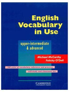 English vocabulary in use.: Upper-intermediate & advanced