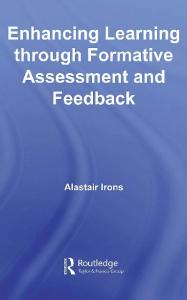 Enhancing Learning through Formative Assessment and Feedback (Key Guides for Effective Teaching in Higher Education)