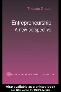 Entrepreneurship: A New Perspective