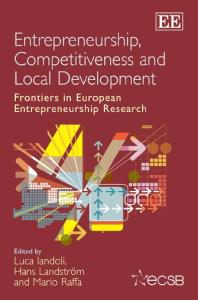 Entrepreneurship, Competitiveness and Local Development: Frontiers in European Entrepreneurship Research