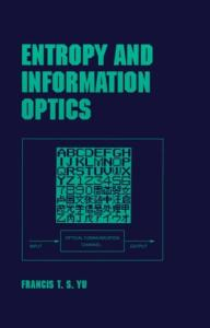 Entropy and information optics