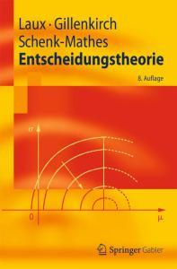 Entscheidungstheorie, 8. Auflage