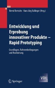 Entwicklung und Erprobung innovativer Produkte - Rapid Prototyping  GERMAN
