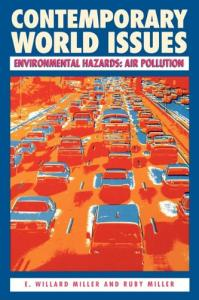 Environmental Hazards: Air Pollution : A Reference Handbook (Contemporary World Issues)