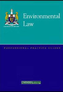 Environmental Law Professional Practice Guide