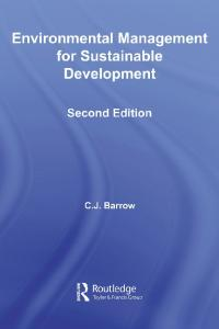 Environmental Management for Sustainable Development (Routledge Environmental Management)