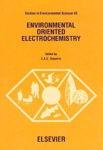 Environmental Oriented Electrochemistry. Studies in Environmental Sciences, Volume 59