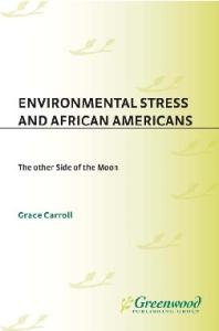 Environmental Stress and African Americans