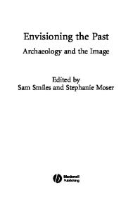 Envisioning the Past: Archaeology and the Image (New Interventions in Art History)