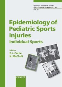 Epidemiology of Pediatric Sports Injuries: Individual Sports (MEDICINE AND SPORT SCIENCE SERIES)