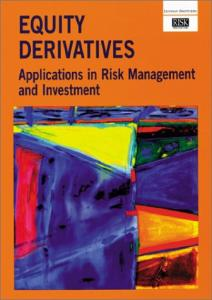 Equity Derivatives Applications in Risk Management and Investment