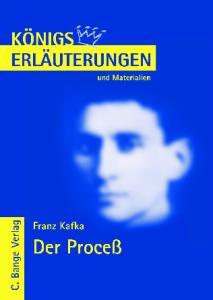 Erläuterungen Zu Franz Kafka: Der Proceß