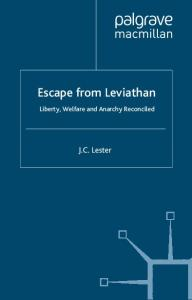 Escape From Leviathan: Liberty, Welfare, and Anarchy Reconciled
