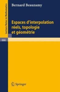 Espaces d'Interpolation Reels. Topologie et Geometrie