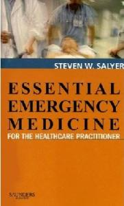Essential Emergency Medicine: For the Healthcare Practitioner