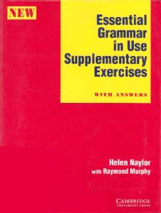 Essential Grammar in Use Supplementary Exercises with Answers