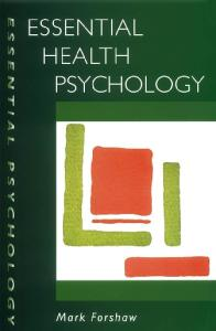 Essential health psychology