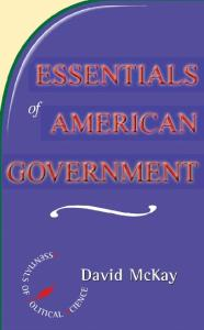 Essentials of American Government (Essentials of Political Science)